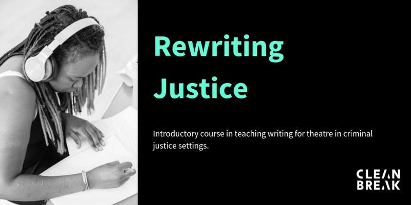 Rewriting Justice
